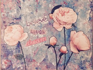 believe laugh dream